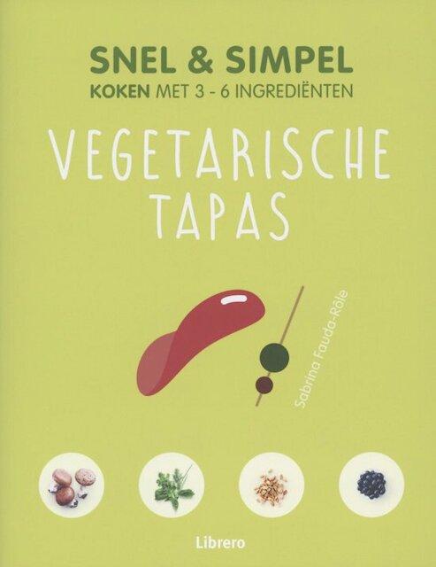 Vegetarische tapas - Snel & simpel - Sabrina Fauda-Rôle