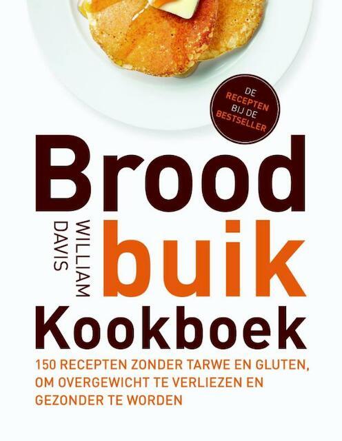 Broodbuik kookboek - William Davis
