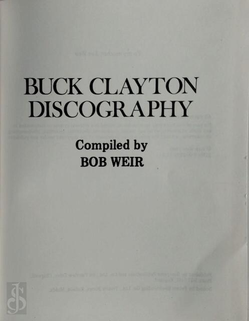 Buck Clayton Discography - Bob Weir
