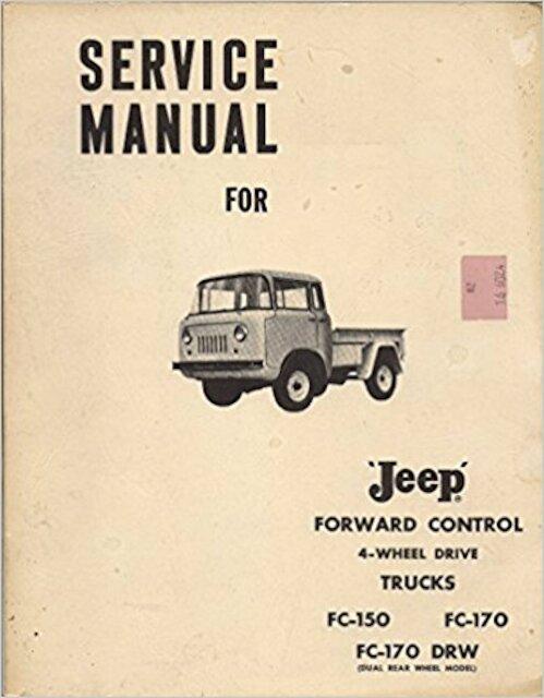 jeep service manual for forward control 4 wheel drive trucks de slegte. Black Bedroom Furniture Sets. Home Design Ideas