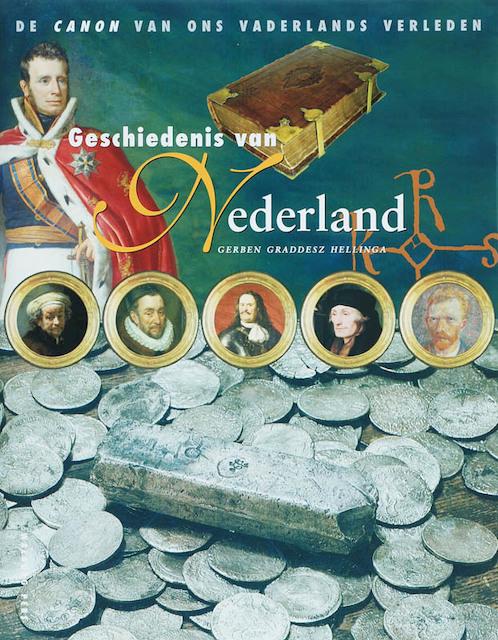 Geschiedenis van Nederland - G. Graddesz Hellinga