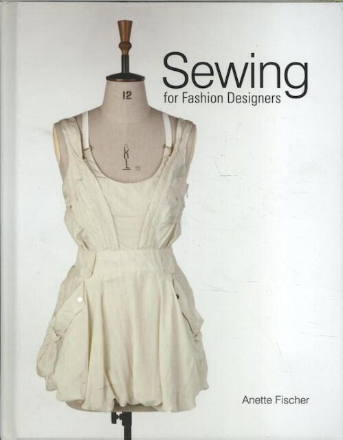 sewing for fashion designers anette fischer isbn