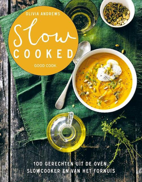 Slow cooked - Olivia Andrews