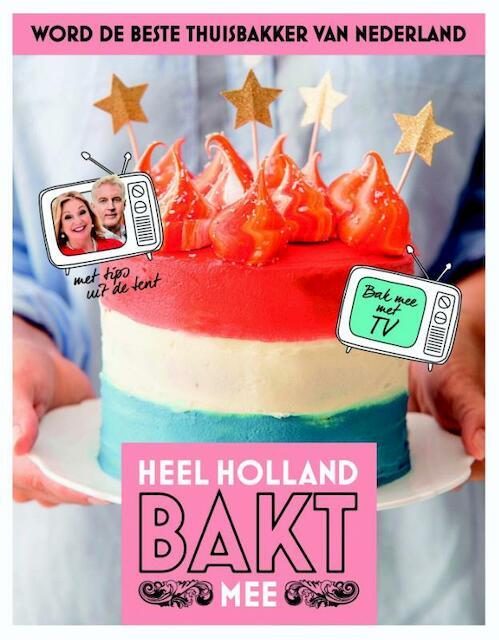 Heel Holland bakt mee -