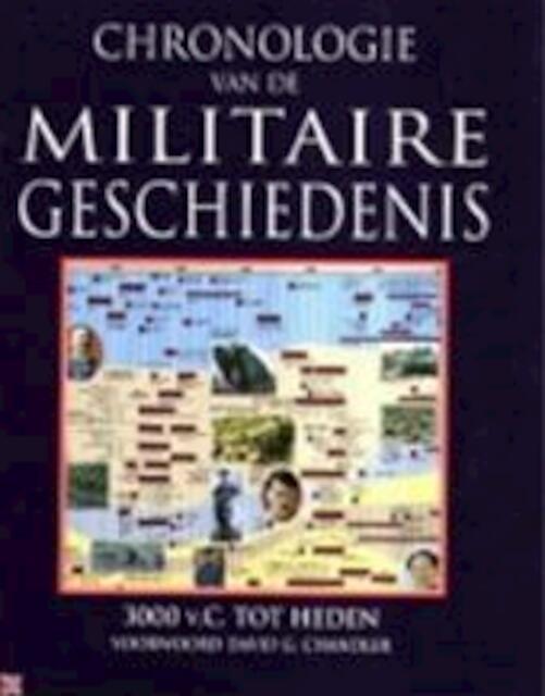Chronologie van de militaire geschiedenis - Astrid Kramer, Jaap Verschoor, Michael Boxall