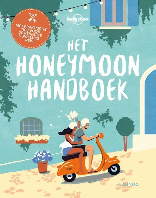 Het Honeymoon Handboek - Sarah Baxter, Greg Benchwick, Sarah Benson