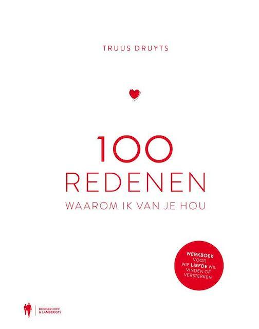 100 redenen waarom ik van je hou - Truus Druyts