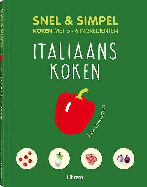 Italiaans koken - Snel & simpel - Ilona Chovancova