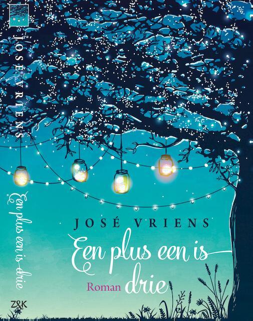 Een plus een is drie - José Vriens