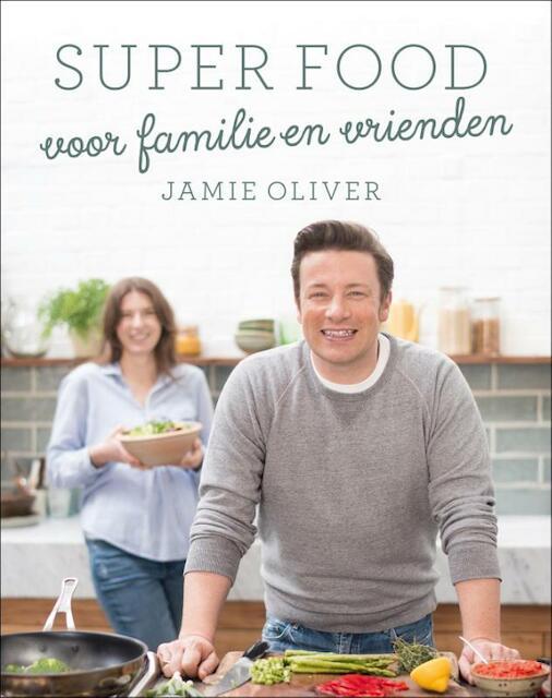 Jamie's family super food - Jamie Oliver