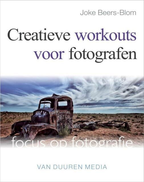 Creatieve workouts voor fotografen - Joke Beers-Blom