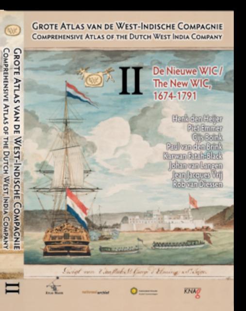 Grote Atlas van de West-Indische Compagnie, Deel II: De Nieuwe WIC, 1674-1791 - Henk den Heijer, Piet Emmer, E.A.