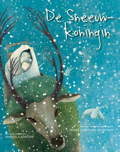 De sneeuwkoningin - Hans Christian Andersen