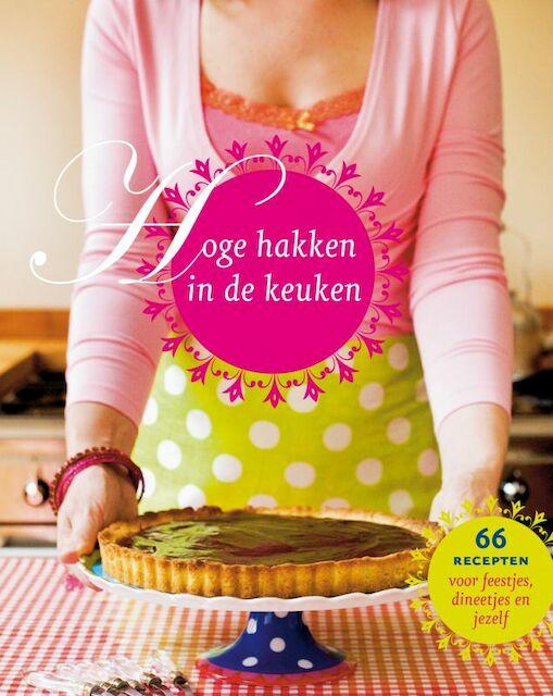 Hoge hakken in de keuken - J. Vreugdenhil, P. de Hamer