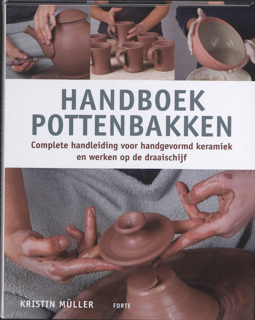 Handboek pottenbakken - Kristin Muller