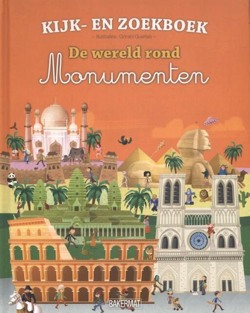 Kijk- en Zoekboek - De wereld rond: Monumenten - Gérald Guerlais