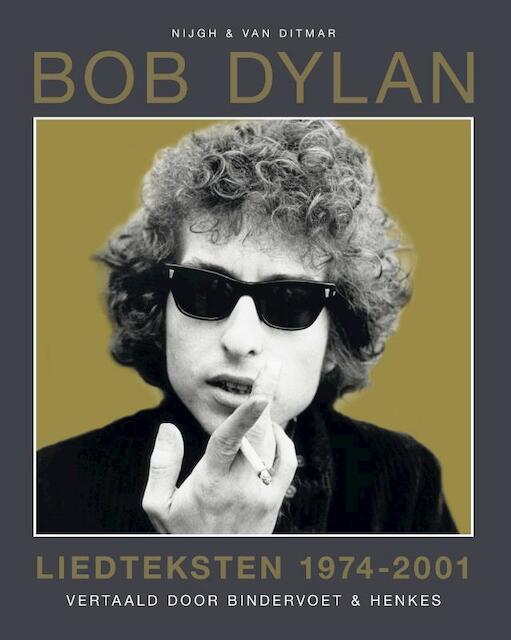 Liedteksten 1974-2002 - Bob Dylan