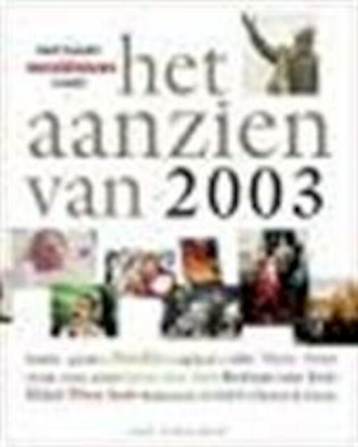 Het aanzien van 2003 - Han van [Sst.] Bree