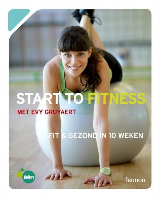 Start to fitness - Evy Gruyaert, Inne Vanden Bremt