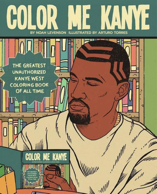 Color me Kanye - Noah Levenson