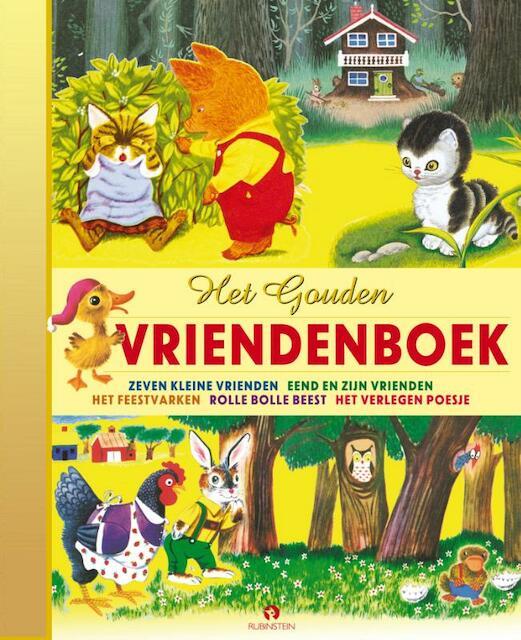 Het Gouden Vrienden Boek - Jane Werner, Kathryn Jackson, Byron Jackson, Richard Scarry, Cathleen Schurr