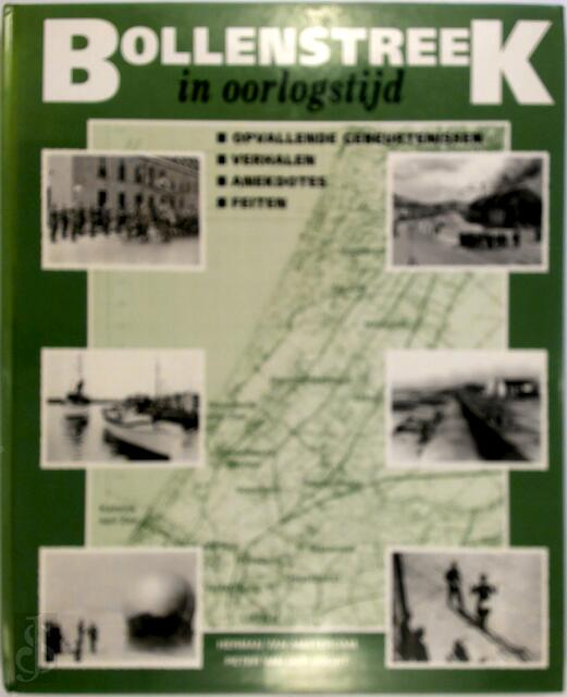 Bollenstreek in oorlogstijd - Herman van Amsterdam