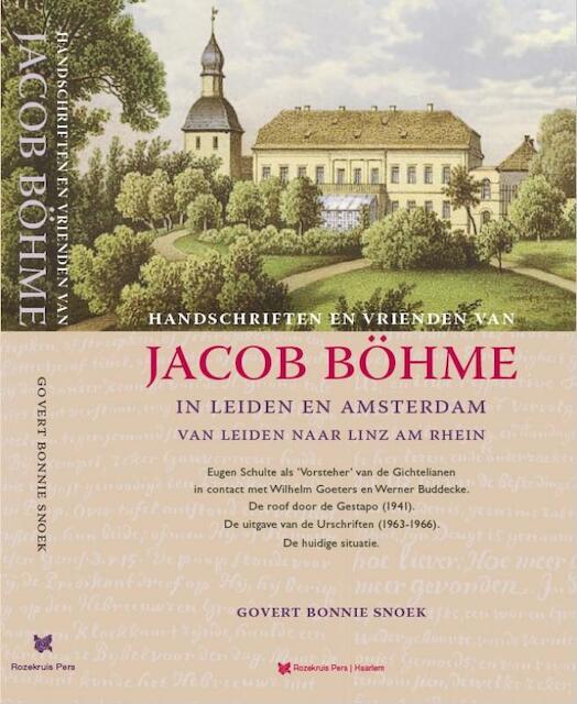 Handschriften en vrienden van Jacob Boehme - Govert Bonnie Snoek, Snoek Snoek