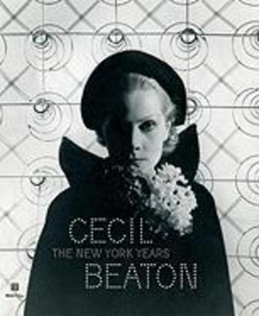Cecil Beaton: The New York Years - Donald Albrecht