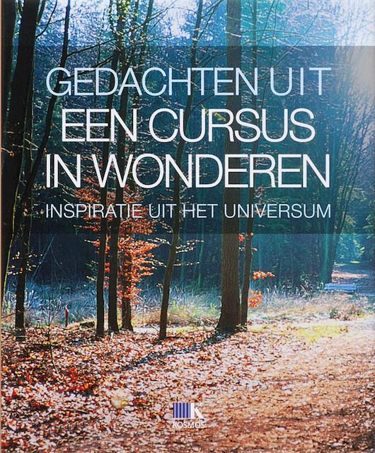 Citaten Uit Een Cursus In Wonderen : Gedachten uit een cursus in wonderen unknown isbn