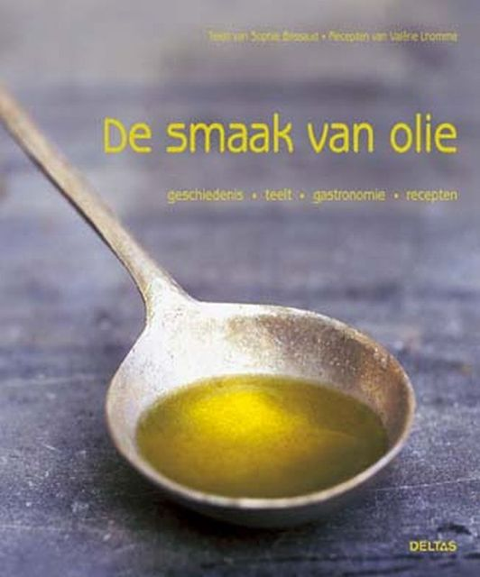 De smaak van Olie - Sophie Brissaus, Valérie Lhomme
