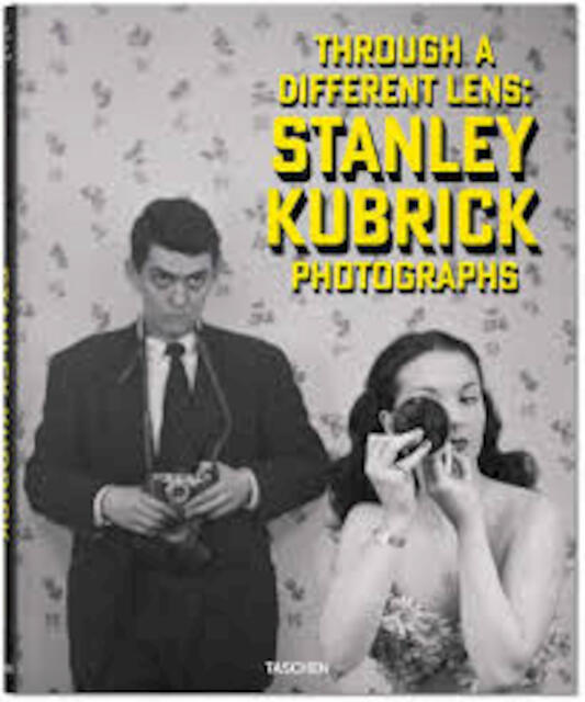Stanley Kubrick: Photographs - Through a Different Lens - Luc Sante, Sean Corcoran, Donald Albrecht