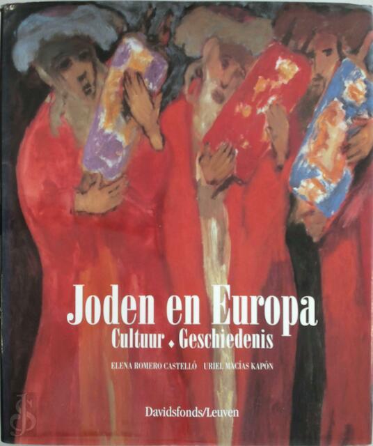 Joden en Europa - Elena Romero Castello, Uriel Macias Kapon, Luc Dequeker