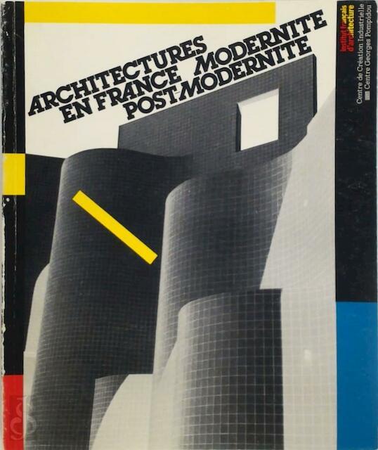 Architectures en France - Centre de Création Industrielle