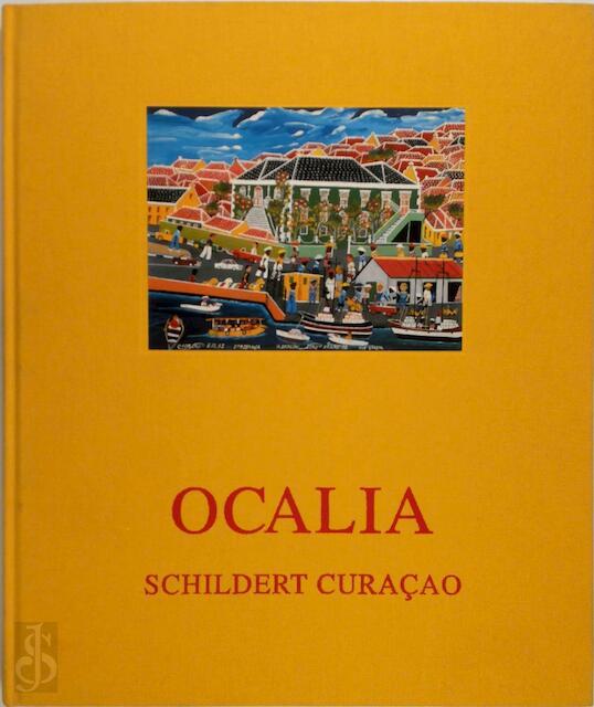 Ocalia schildert Curacao - N. Henriquez, J. Romer-de Vreese
