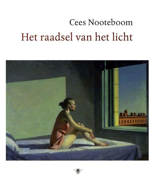 Het raadsel van het licht - Cees Nooteboom