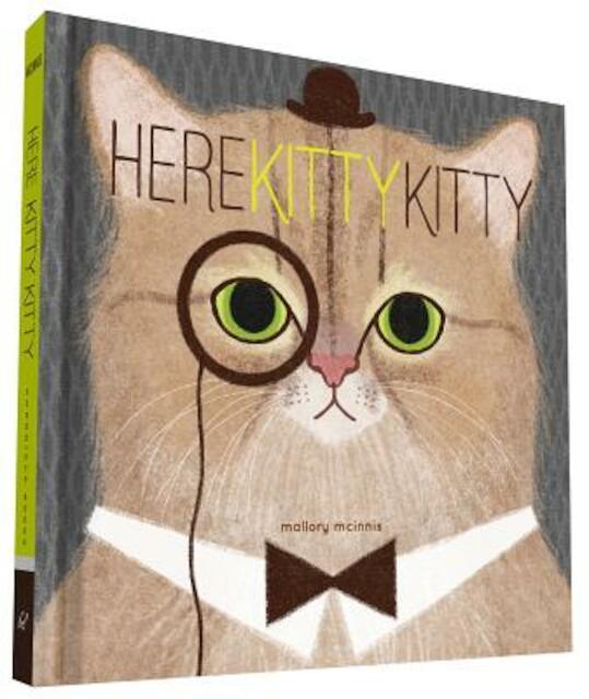 Here Kitty Kitty - Mallory McInnis