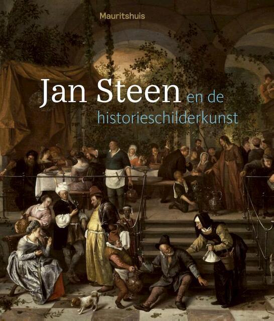 Historisch drama door Jan Steen - Ariane van Suchtelen