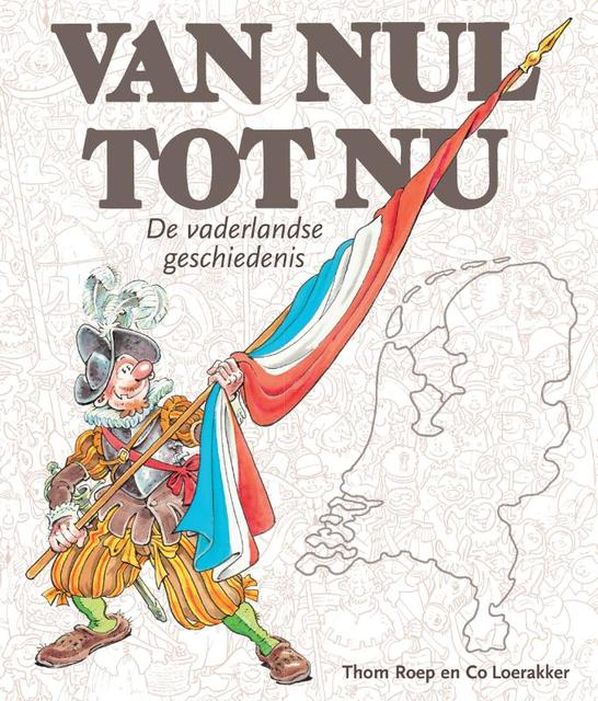 Van Nul tot Nu, jubileumuitgave softcover - Thom Roep