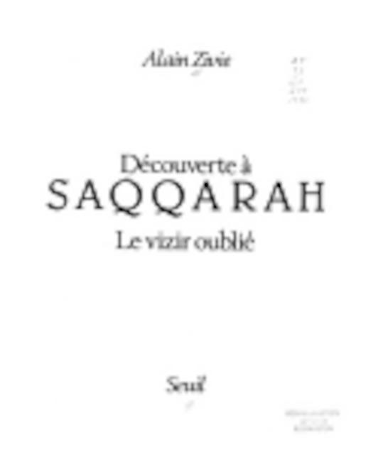 Découverte à Saqqarah - Alain Zivie