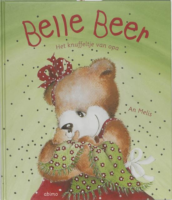 BELLE BEER: Het knuffeltje van opa - AN Melis