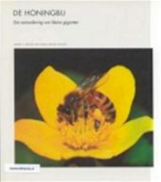 De honingbij - James L. Gould, Carol Grant Gould