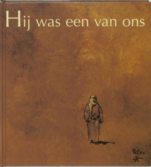 Hij was een van ons - Rien Poortvliet, Hans Bouma