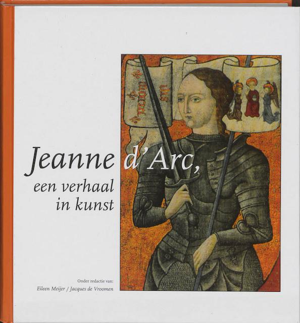 Jeanne D'Arc - E. Meijer, J. De Vroomen