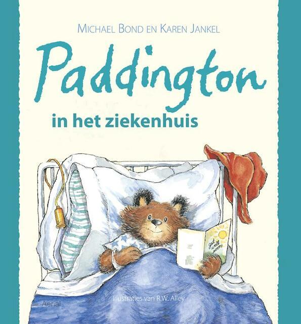 Paddington in het ziekenhuis - Michael Bond