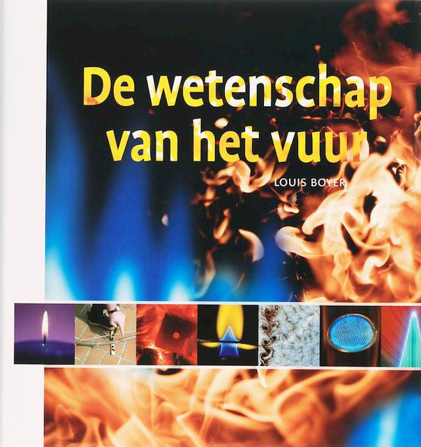 De wetenschap van het vuur - LOUIS Boyer