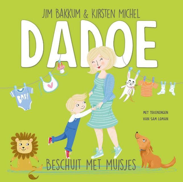 Dadoe - Beschuit met muisjes - Jim Bakkum, Kirsten Michel