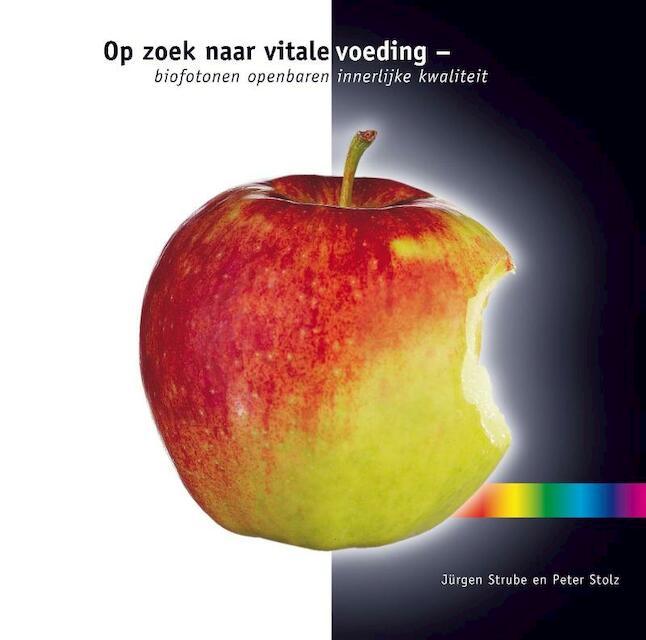 Op zoek naar vitale voeding - Jurgen Strube, Peter Stolz