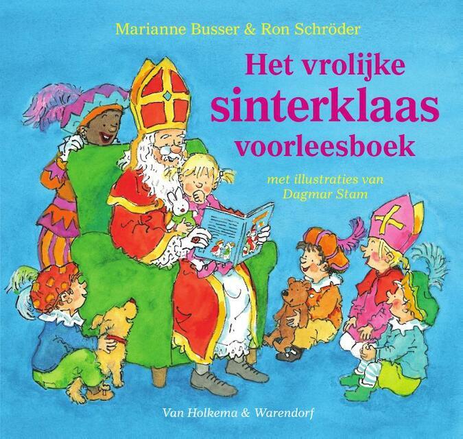 Het vrolijke Sinterklaas-voorleesboek - Marianne Busser, Ron Schröder