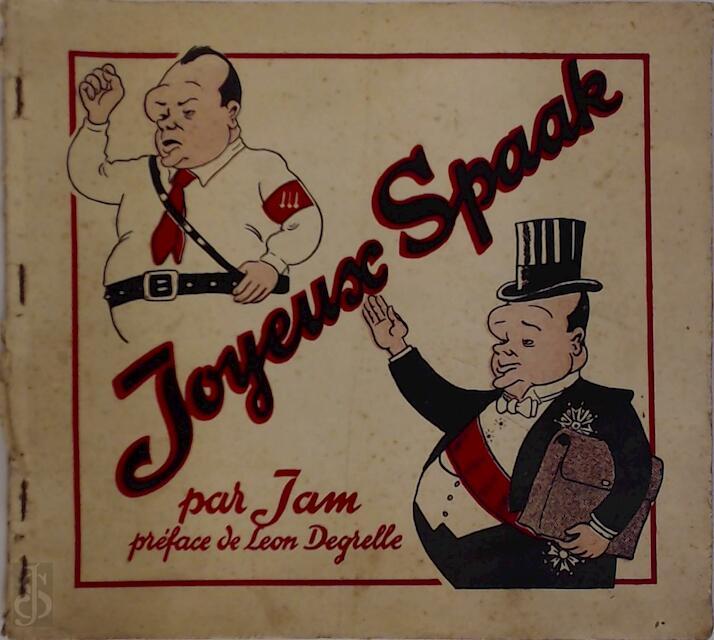 Joyeux Spaak par Jam - Jam, Léon Degrelle