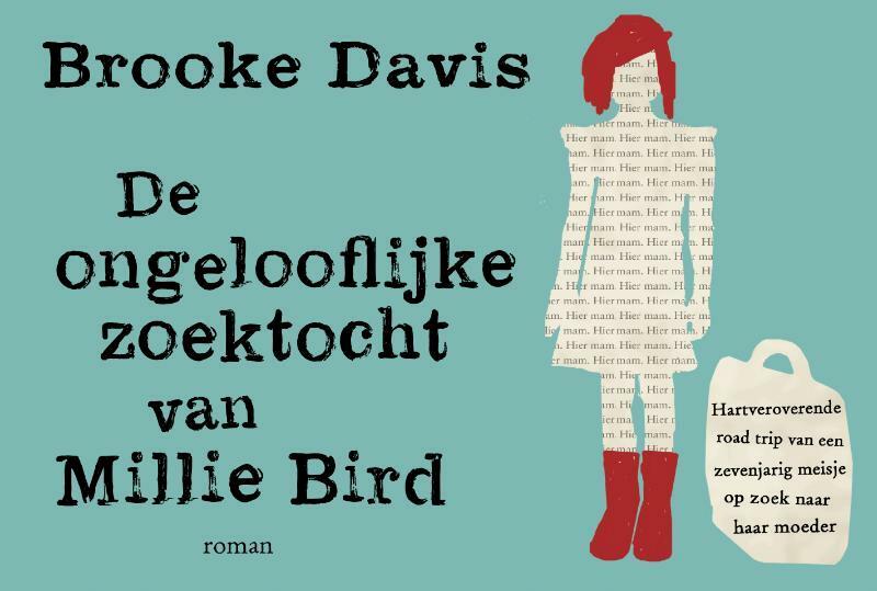 De ongelooflijke zoektocht van Millie Bird - Dwarsligger - Brooke Davis